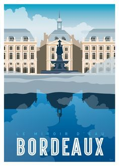 Who does not know the famous water mirror located Place de la Bourse, the largest water mirror in the world! Poster available in different formats, very nice prints on paper. Design and edition in Bordeaux, made in France. Poster Design, Graphic Design Posters, Vintage Images, Retro Vintage, Style Vintage, Fashion Vintage, Ville France, Art Deco Posters, Vintage Travel Posters