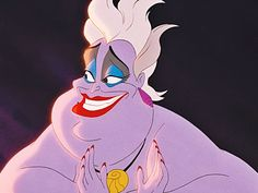 Ursula- What can we say, you're funny, loud, proud, and crude all in one big body. Even though your a villain, we can't help but love you.
