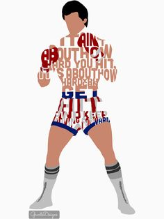 """Rocky Balboa From Rocky Typography Quote Design"""" T-Shirts . Rocky Balboa From Rocky Typography Quote Design T-Shirts . Rocky Balboa Movie, Rocky Balboa Poster, Rocky Poster, Rocky Quotes, Rocky Balboa Quotes, Inspirational Speeches, Inspirational Posters, Motivational, Sylvester Stallone Quotes"""