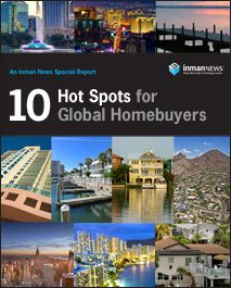 Great article for Global Homebuyers... Miami & Ft. Launderdale are number 5 on the list!  The Time for Real Estate is Now! http://www.inman.com/reports/global-buyers