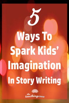 Want to spark kids' imagination in story writing? Are you an English teacher who needs help teaching story writing in their English class? Click the pin to learn about my 5 top tips for teaching story writing. Join The Teaching Cove for free English teaching printables, organizational tips and motivational posters, too!