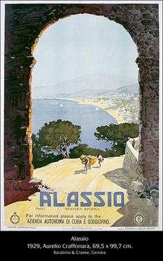 Alassio Western Riviera Italy Italia - Mad Men Art: The Vintage Advertisement Art Collection Vintage Italian Posters, Poster Vintage, Vintage Travel Posters, Vintage Ads, Places To Travel, Places To See, Places In Italy, Travel Memories, Travel Images