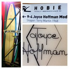 Hobie 1968 Joyce Hoffman model shaped by Terry Martin. Perfection.