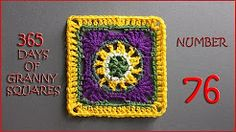 365 days of granny squares number 76 - YouTube