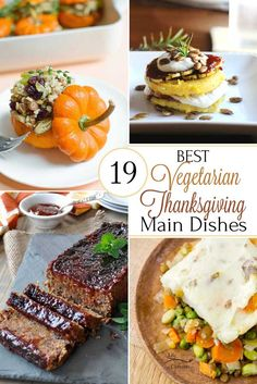 Vegetarians and meat-eaters alike will be fighting over these (healthy!) Thanksgiving vegetarian main dishes! The turkey just might be forgotten this year!