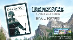 This week's Wednesday Wonders features DEFIANCE by A. Sowards About Defiance : Eight years after immigrating to t. World War Ii, Book Review, Wednesday, Cover, Books, Livros, Book, Slipcovers, Livres