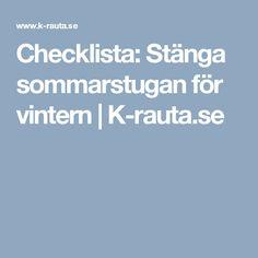 Checklista: Stänga sommarstugan för vintern | K-rauta.se Boarding Pass