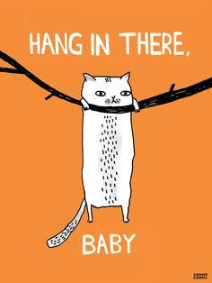 Hang_In_There_Baby-Gemma_Correll-Gicle_Digital_Print-trampt-78712o.jpg 807×1,075 pixels
