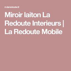 Miroir laiton La Redoute Interieurs   La Redoute Mobile