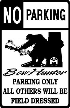 Bow Hunter Parking