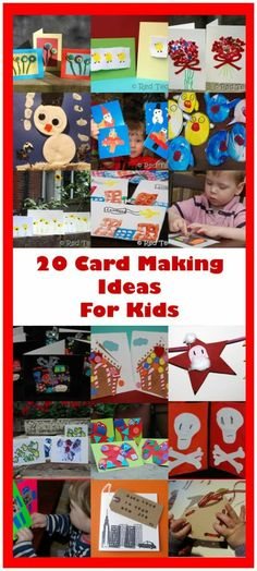 20 card making ideas for kids for all seasons and occasions.