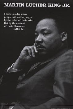 "A great Martin Luther King Jr quote poster! ""I look to a day when people will not be judged by their skin color, but by their Character."" Fully licensed. Ships fast. 24x36 inches. Check out the rest o"