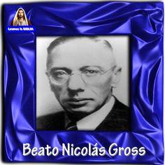 Leamos la BIBLIA: Beato Nicolás Gross