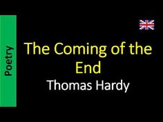Poetry in English - Sanderlei Silveira: Thomas Hardy - The Coming of the End