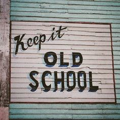 Can't go wrong with anything #oldschool #statementees #cool #quote #sign #vintage #retro