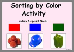 Sorting by Color - Autism & Special Needs Activity, for more resources follow https://www.pinterest.com/angelajuvic/autism-special-education-resources-angie-s-tpt-sto/