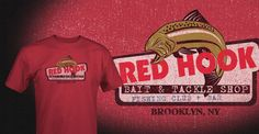 Red Hook Bait & Tackle - Brooklyn, New York   Our very first shirt!