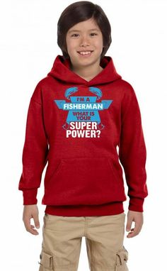 I am a Fisherman What is your Superpower? Youth Hoodie
