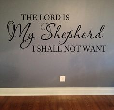 The LORD is my shepherd PSALM 23:1 KJV Scripture Vinyl Lettering Wall Words Decal Bible Verse Spiritual Religious Decor on Etsy, $28.00