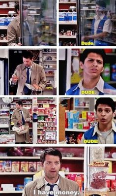 "8x22, #Clip Show, #Dude- I laughed SO HARD at this, but Cas is so sweet! He went out and tried to buy all of Dean's favorite things! *grabs clerk by collar* ""You don't understand, I. NEED. PIE."" I love Cas! I wonder what it will be like when he's human...... surely he'll turn back into an angel.......right?"