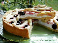 Crostata con crema di ricotta e amarene, un dolce sublime, che vi conquisterà!