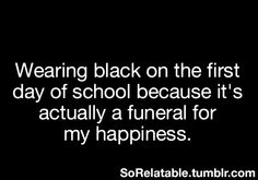 It's always a sad day Teen Posts, Teenager Posts, Typical White Girl, Sad Day, Literally Me, School Memes, Love Me Quotes, I Can Relate, E Cards