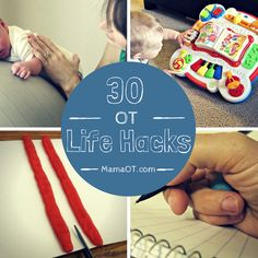 30 OT Life Hacks: Tricks to Make Life Easier for You and Your Child