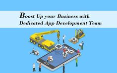Boost Up your Business with Dedicated App Development Team. App Development, Investing, Business, Store, Business Illustration