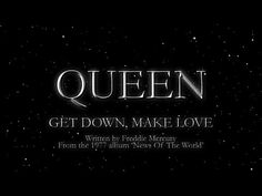 Queen - Get Down, Make Love (Official Lyric Video) - YouTube