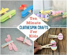Ten Minute Clothespin Crafts for Kids - Inheriting Our Planet