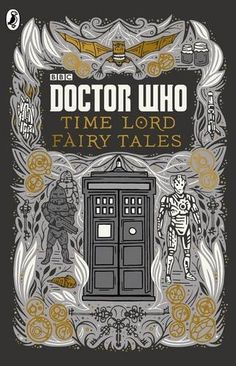 Doctor Who: Time Lord Fairytales by Various http://www.amazon.com/dp/1405920025/ref=cm_sw_r_pi_dp_SJebwb0N4F1Q3