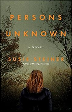 Interested in reading a psychological thriller book next? Try this list of new books to read, including Persons Unknown by Susie Steiner.
