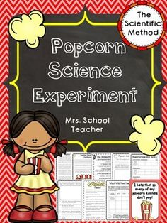 Science Experiment: Popcorn science experiment that teaches students the Scientific Method in a simple and easy to follow format. Everything you need is included except the popcorn and some materials always on hand in a school or kitchen. There is nothing complicated in this experiment, even for the teacher that is new to science experiments!Students will work together to try to find out if storing popcorn in different temperatures, such as the freezer, will help more kernels to pop.