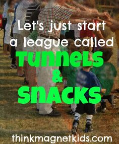 Anyone else's kids talk more about the tunnels and snacks than the soccer?