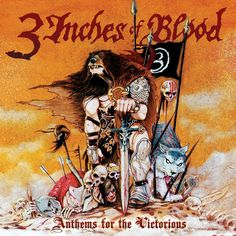 3 Inches of Blood Anthems For The Victorious album cover