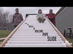 How to Build a Rolling Pipe Slide - YouTube