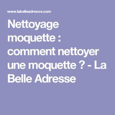 les 25 meilleures id es de la cat gorie nettoyage moquette sur pinterest nettoyer moquette. Black Bedroom Furniture Sets. Home Design Ideas