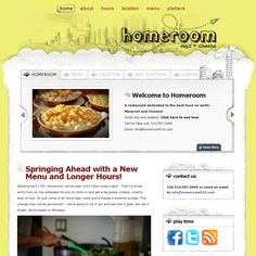 A restaurant site dedicated to one of my favs Mac & Cheese - http://homeroom510.com