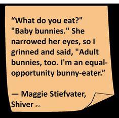 ♥ Maggie Stiefvater ♥ ~ #Quote #Author #Funny