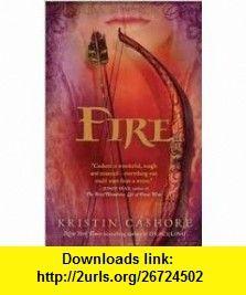 Fire Publisher Firebird Kristin Cashore ,   ,  , ASIN: B004VE1TTC , tutorials , pdf , ebook , torrent , downloads , rapidshare , filesonic , hotfile , megaupload , fileserve