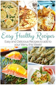 I added several of these easy healthy recipes to my meal plan for this next week and I am so excited to give them a try! They look so tasty!