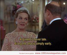 """""""Una reina nunca llega tarde. El resto de la gente simplemente llega temprano"""" #ThePrincessDiaries #Quote (2001) - #moviequotes"""