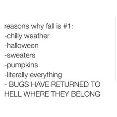 Hahaha the last reason is one of my favorite things about fall