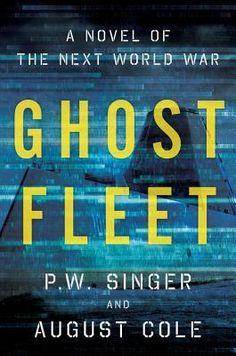 Ghost Fleet: A Novel of the Next World War [07/15]