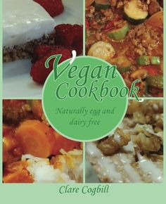Vegan Cookbook  naturally egg and dairy free ** You can get more details by clicking on the image.