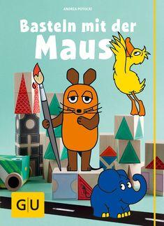 Basteln mit der Maus - Buch - Andrea Potocki - GU