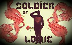 #art #artwork #soldieroflove