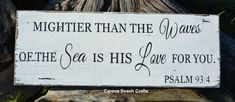 Beach Decor - Nautical Nursery - Childrens - Wedding - Psalm 93:4 - Verse - Scripture - Ocean Sea - Mightier Than The Waves - Rustic on Etsy, $42.00