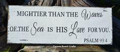 Beach Decor - Nautical Nursery - Childrens - Wedding - Psalm 93:4 - Verse - Scripture - Ocean Sea - Mightier Than The Waves - Rustic on Etsy, $42.00