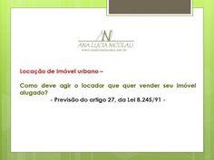 Ana Lucia Nicolau - Advogada: Locação de imóvel urbano - venda do imóvel alugado -